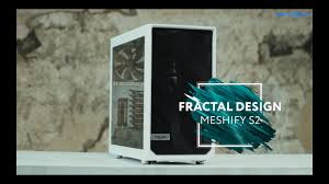 Обзор на <b>корпус Fractal Design Meshify</b> S2 - YouTube
