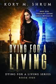 Dying for a <b>Living</b> eBook: Kory M. Shrum: Amazon.co.uk: Kindle Store