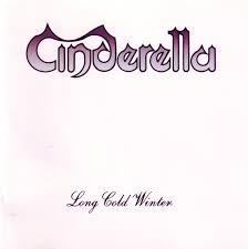 <b>Cinderella</b> - <b>Long Cold</b> Winter | Releases | Discogs