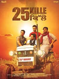 Watch   25 Kille (2016) (Punjabi)  full movie online free