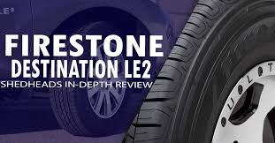 <b>Firestone Destination LE2</b> Review: One Year Later