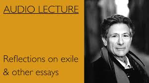 edward said reflections on exile other essays edward said reflections on exile other essays
