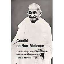 gandhi on non violence by mahatma gandhi  reviews discussion  gandhi on non violence by mahatma gandhi  reviews discussion bookclubs lists