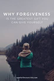 why forgiveness is the greatest gift you can give yourself