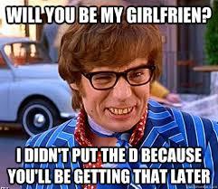 Oh behave - Groovy Austin Powers - quickmeme via Relatably.com
