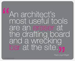 Architecture In Quotes on Pinterest | Architects, Frank Lloyd ...