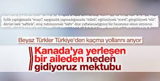 Kanada'ya göç eden ailenin Türkiye'ye veda mektubu
