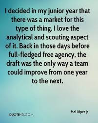 mel kiper jr quotes quotehd i decided in my junior year that there was a market for this type of thing