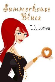 Summerhouse Blues eBook: T.D. Jones: Kindle Sto - Amazon.com