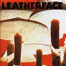 <b>Mush</b> by <b>Leatherface</b> on Spotify