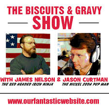 The Biscuits & Gravy Show
