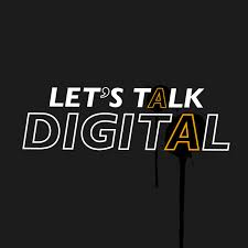 Let's Talk Digital
