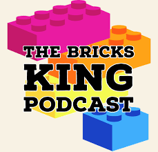 The Bricks King Podcast: Lego