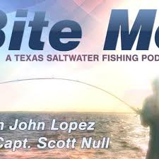Bite Me - A Texas Saltwater Fishing Podcast