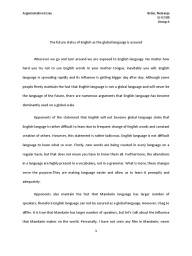 argumentative essay global english is not assured california    the future status of english as the global language is assured