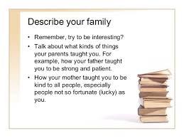 importance of family essay descriptive essay autobiography