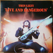 <b>Thin Lizzy</b> - <b>Live</b> And Dangerous | Releases | Discogs