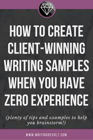 best ideas about writing portfolio online how to create a client winning lance writing portfolio even if you have no experience