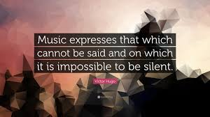 victor hugo quote music expresses that which cannot be said and victor hugo quote music expresses that which cannot be said and on which it