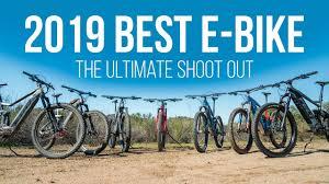 <b>2019</b> Best Mountain E-bike Shoot Out, The Best EMTBs of <b>2019</b> ...