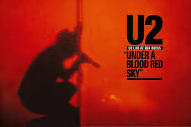 How <b>U2</b> Emerged as Arena-Rock Stars on '<b>Under a</b> Blood Red Sky'