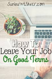 17 best ideas about new job new job quotes applied for and received a new job here s how to leave your job on good