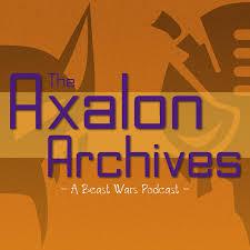 The Axalon Archives - A Beast Wars Podcast
