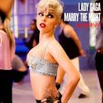 Marry the Night [The Remixes]