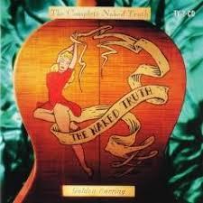 The complete <b>naked</b> truth - <b>Golden Earring</b> - Muziekweb