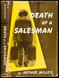 the  ENGLISH BLOG   com   Selling Arthur Miller     s  Death of a      the  ENGLISH BLOG   com   Selling Arthur Miller     s  Death of a Salesman  to Humanities Literature College Students
