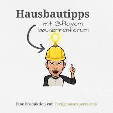 Hausbautipps mit flo.vom.bauherrenforum by fertighausexperte.com