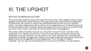 aldo leopold   a sand county almanac   book summary wildlife in american culturethe second philosophical essay