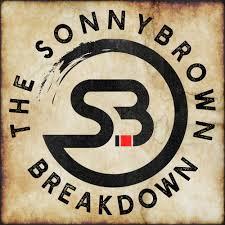 The Sonny Brown Breakdown
