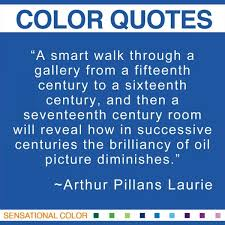 Quotes about color Archives - Page 16 of 31 - Sensational Color via Relatably.com