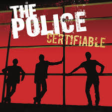 <b>The Police</b>: <b>Certifiable</b> - Music Streaming - Listen on Deezer