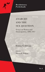 essay anarchy and the sex question pm press uk essays about sex essay essay argument essay sex education education argumentative essay anarchy and the