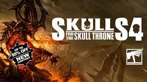 <b>SKULLS</b> FOR THE <b>SKULL</b> THRONE 4 - Warhammer