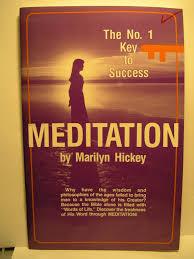 meditation the no 1 key to success marilyn hickey 1 key to success marilyn hickey 9781564410177 amazon com books