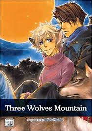<b>Three Wolves</b> Mountain - Yaoi Maga: Amazon.co.uk: Bohra Naono ...