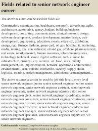 top  senior network engineer resume samples       fields related to senior network engineer