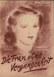 ... Die Frau ohne Vergangenheit 1939 D (Nunzio Malasomma) mit Sybille Schmitz, Albrecht Schönhals, Maria von Tasnady, Hans Leibelt, Paul Bild, ... - i0149k