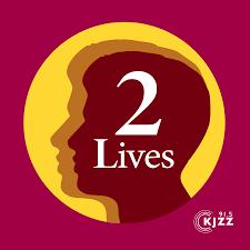 2 Lives from KJZZ