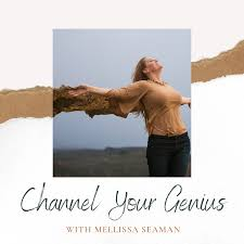 Channel Your Genius Podcast