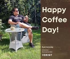 Verint Cyber Intelligence - <b>Happy Coffee Day</b>, Eyal! | Facebook