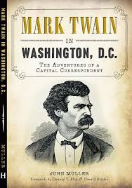mark twain in washington d c mark twain in washington d c 964 8 mark twain d c cvr2 1 cover