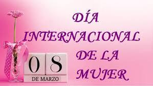Resultado de imagen para Día Internacional de la Mujer.