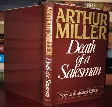 miller arthur death of a sman 0670261564 miller arthur death of a sman