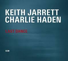 <b>Keith Jarrett</b>, Charlie Haden - <b>Last</b> Dance - Amazon.com Music