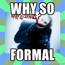 Why so serious? meme | Meme Generator via Relatably.com