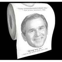 President Bush Toilet Paper with Funny Quotes from Baron Bob ...